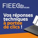 NOUVEAU SERVICE : FIEEC INFO SERVICES, vos réponses techniques à portée de « clics » !